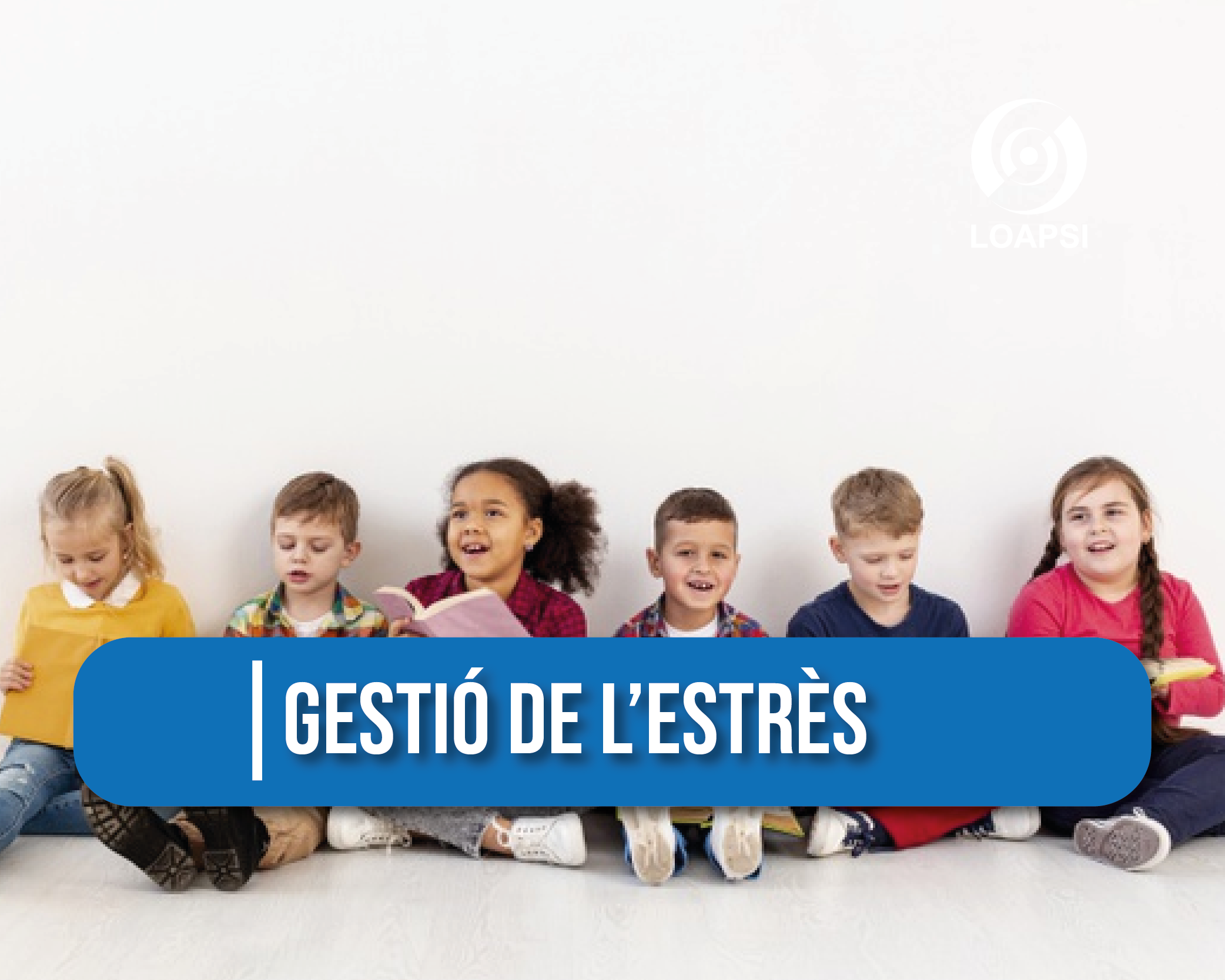 GESTIÓ DE L'ESTRÉS